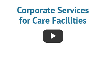 Corporate Services for Care Facilities
